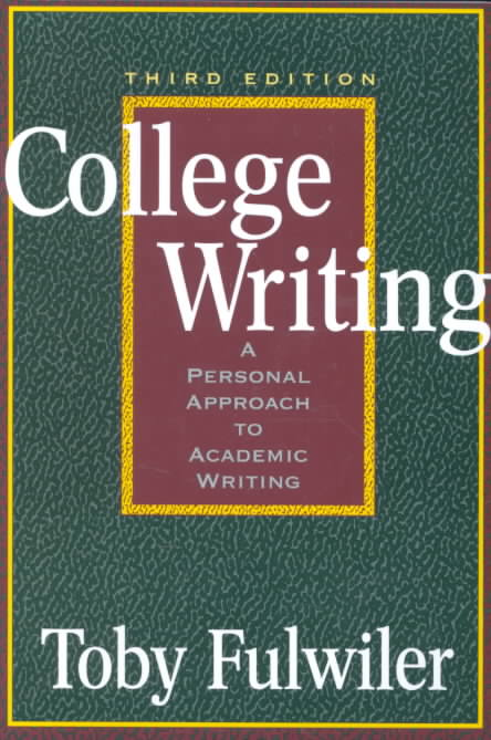 College Writing By Fulwiler, Toby