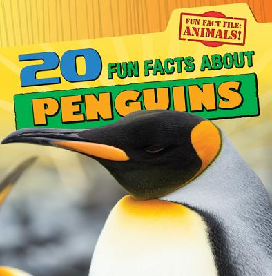 20 Fun Facts About Penguins By Niver, Heather Moore